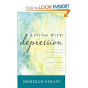 Amazon.com: Living with Depression: Why Biology and Biography Matter along the Path to Hope and Healing (9781442210561): Deborah Serani: Books
