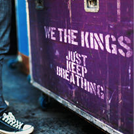 We The Kings - Just Keep Breathing