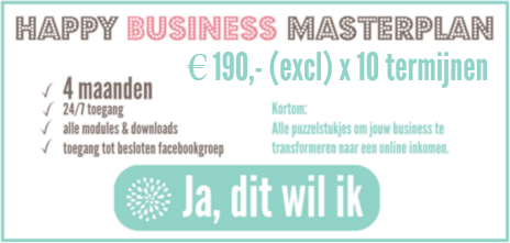 HAPPY BUSINESS MASTERPLAN TERMIJNEN