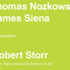 In Conversation: James Siena and Thomas Nozkowski with Robert Storr