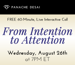 From Intention to Attention - LIVE Teleclass