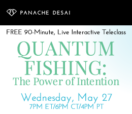 Quantum Fishing: The Power of Intention - LIVE Teleclass