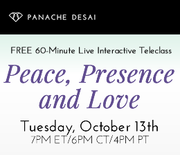 Peace, Presence and Love - Live Teleclass