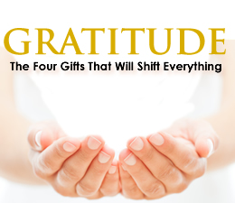 Gratitude: The Four Gifts That Will Shift Everything - 4 Part Series Bundle