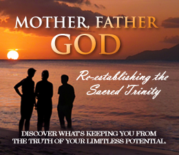 Mother, Father, God: Re-establishing The Sacred Trinity -  3 Part Series Bundle