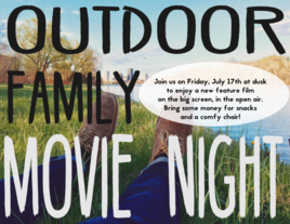 FAMILY OUTDOOR MOVIE NIGHT!