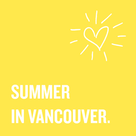 SUMMER IN VANCOUVER