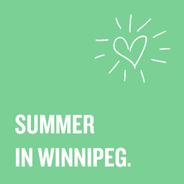SUMMER IN WINNIPEG