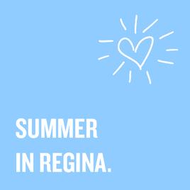SUMMER IN REGINA