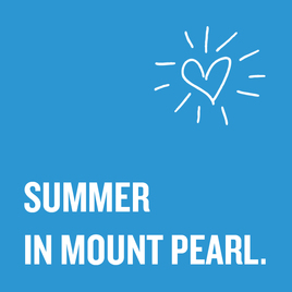 SUMMER IN MOUNT PEARL