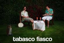 Tabasco Fiasco