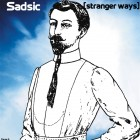 Sadsic – [stranger ways] artwork