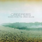 Creepers – Songs From the Green House artwork