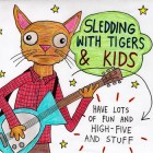 KIDS. and Sledding With Tigers – Sledding With Tigers/KIDS. Split artwork