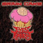 Eyes Of Torment – Brain Cake artwork