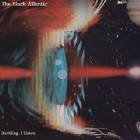 The Black Atlantic – Darkling, I Listen artwork