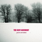 The Sexy Accident – You're Not Alone artwork