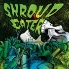 Shroud Eater – 3-song EP artwork