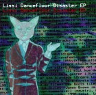 Lissi Dancefloor Disaster – Lissi Dancefloor Disaster artwork