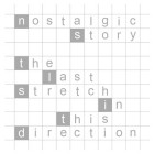Nostalgic Story – The Last Stretch In This Direction artwork