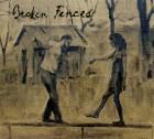 Broken Fences – Broken Fences artwork