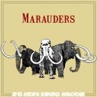 Big Mean Sound Machine – Marauders artwork