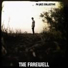 Pk jazz Collective – The Farewell artwork