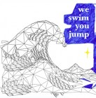 We Swim You Jump – We Swim You Jump artwork