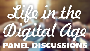 Event: Life in the Age of Social Media/Making Technology Work for your Family