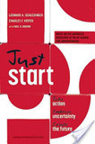 Just Start's poster (Leonard A. SchlesingerCharles F. KieferPaul B. Brown)