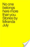 No One Belongs Here More Than You's poster (Miranda July)