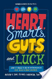 Heart, Smarts, Guts and Luck's poster (Anthony K. TjanRichard J. HarringtonTsun-Yan Hsieh)