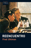 Reencuentro's poster (Fred Uhlman)
