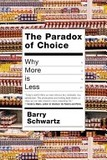 The paradox of choice's poster (Barry Schwartz)