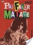 Por Favor, Mátame. La Historia Oral del Punk.'s poster (Legs McNeilGillian McCain)