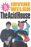 The acid house's poster (Irvine Welsh)