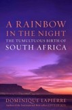 Portada de A Rainbow in the Night (Dominique Lapierre)