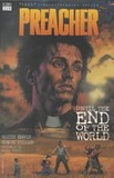 Portada de Preacher, Until the end of the world (Garth EnnisSteve Dillon)
