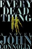 Portada de Every Dead Thing (John Connolly)