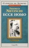 Portada de Ecce Homo/ Ecce Homo (Friedrich Wilhelm Nietzsche)