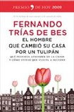 Portada de El hombre que cambio su casa por un tulipan (Fernando Trias De Bes)