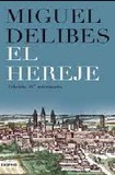 Portada de El hereje (ed. 10 aniversario)  (Miguel Delibes)