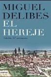 Portada de El hereje (ed. 10º aniversario)  (Miguel Delibes)