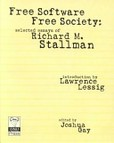 Free software, free society's poster (Richard StallmanLawrence LessigJoshua Gay)
