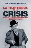 La trastienda de la crisis's poster (Juan Francisco Martin Seco)