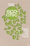 Ecochic's poster (Margaret Fenwick)