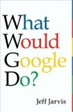 Portada de What Would Google Do? (Jeff Jarvis)