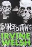 Trainspotting's poster (Irvine Welsh)