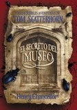 Portada de Las increibles aventuras de Tom Scatterhorn/ The Remarkable Adventures of Tom Scatterhorn (Henry Chancellor)
