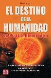 Portada de El destino de la humanidad  (Bob Frissell)